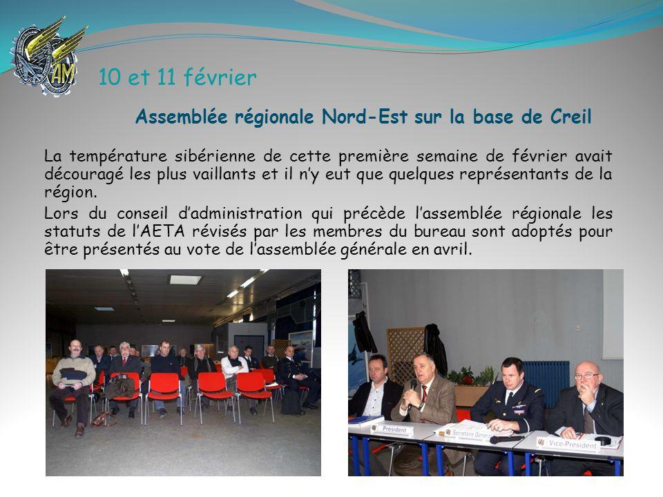 10 et 11 février Assemblée régionale Nord-Est sur la base de Creil