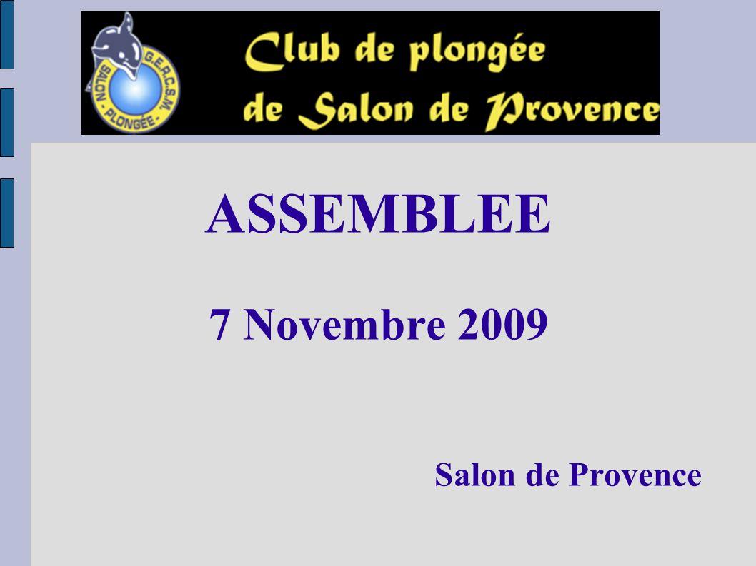 ASSEMBLEE 7 Novembre 2009 Salon de Provence