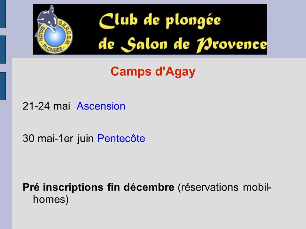 Camps d Agay 21-24 mai Ascension 30 mai-1er juin Pentecôte