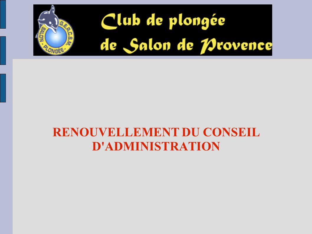 RENOUVELLEMENT DU CONSEIL D ADMINISTRATION