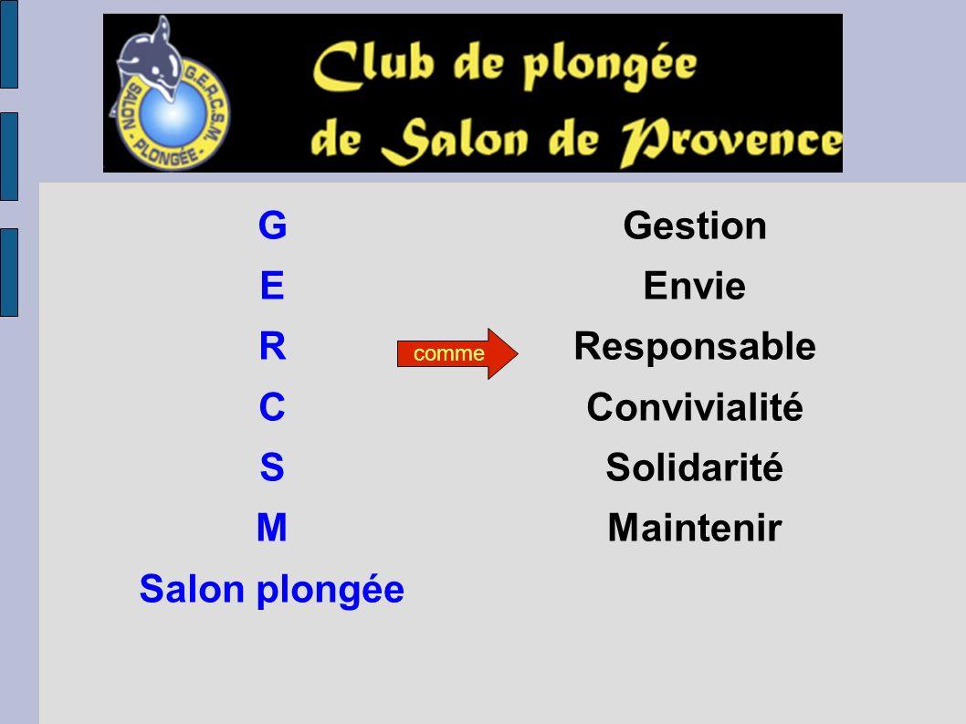 G E R C S M Salon plongée Gestion Envie Responsable Convivialité