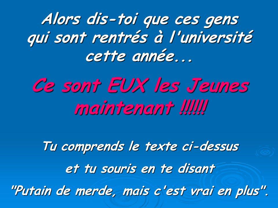 Ce sont EUX les Jeunes maintenant !!!!!!
