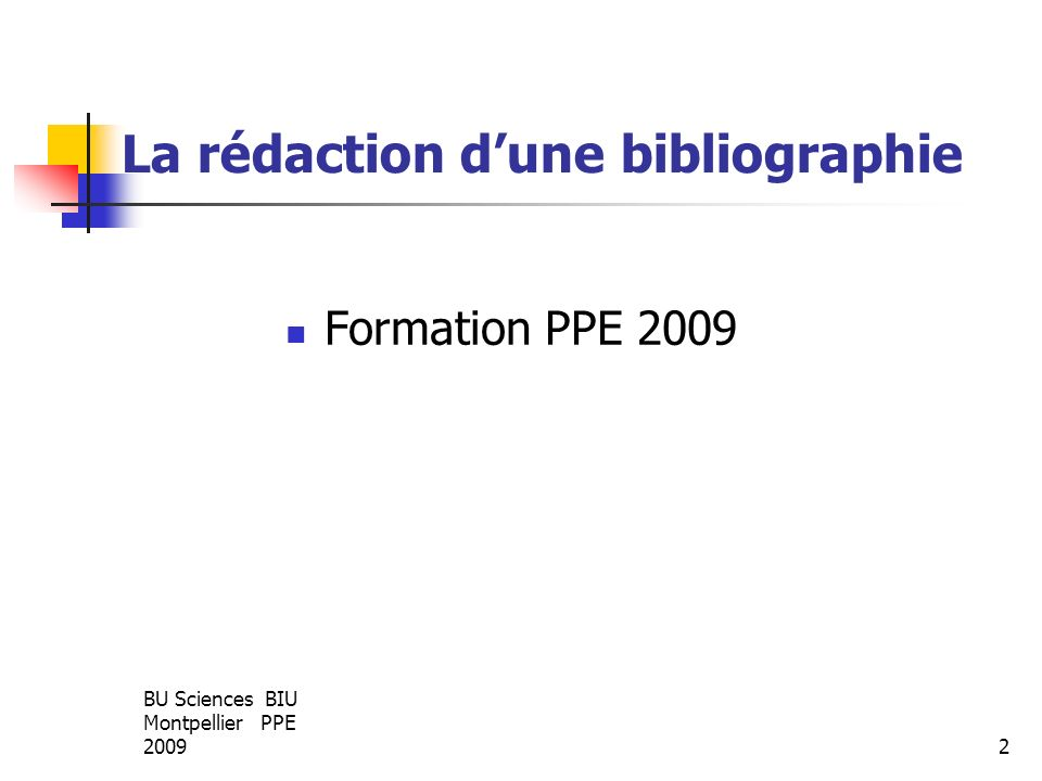 La rédaction d'une bibliographie