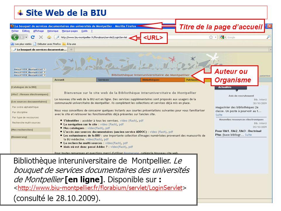 Site Web de la BIU Titre de la page d'accueil. <URL> Auteur ou Organisme.