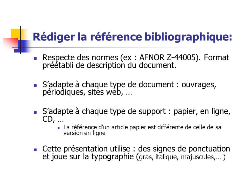 Rédiger la référence bibliographique: