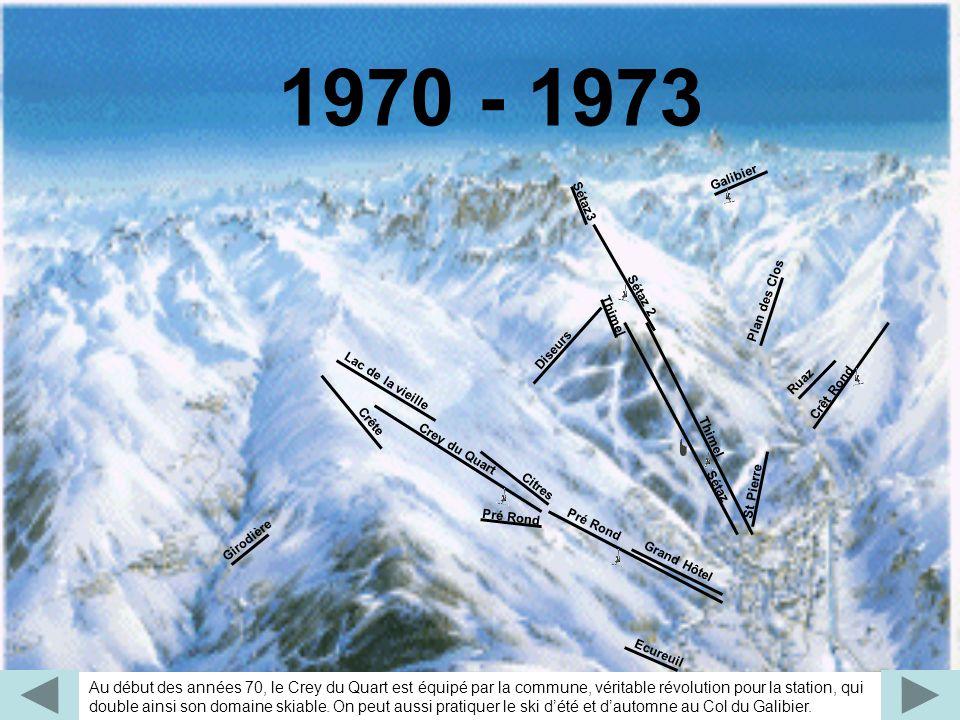 1970 - 1973 Plan des Clos. Lac de la vieille. Citres. Pré Rond. Galibier. Crey du Quart. Sétaz3.