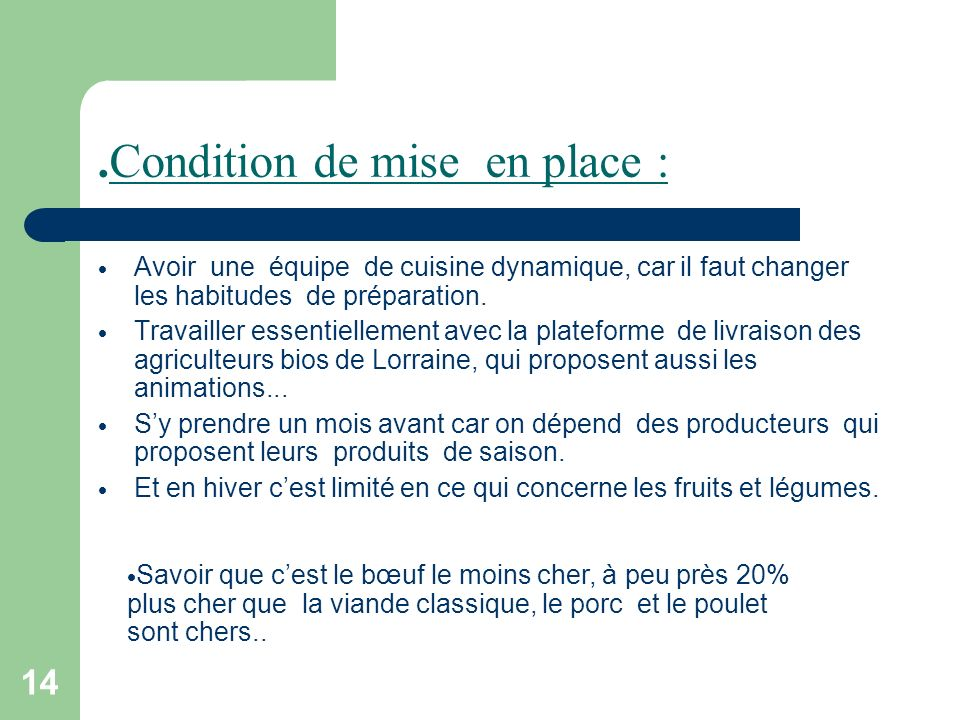 .Condition de mise en place :