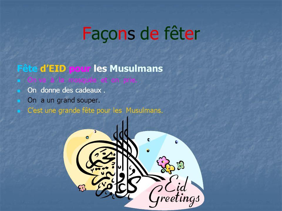 Façons de fêter Fête d'EID pour les Musulmans