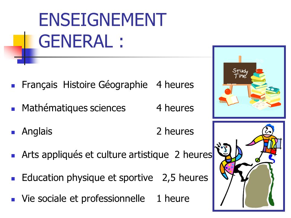ENSEIGNEMENT GENERAL :