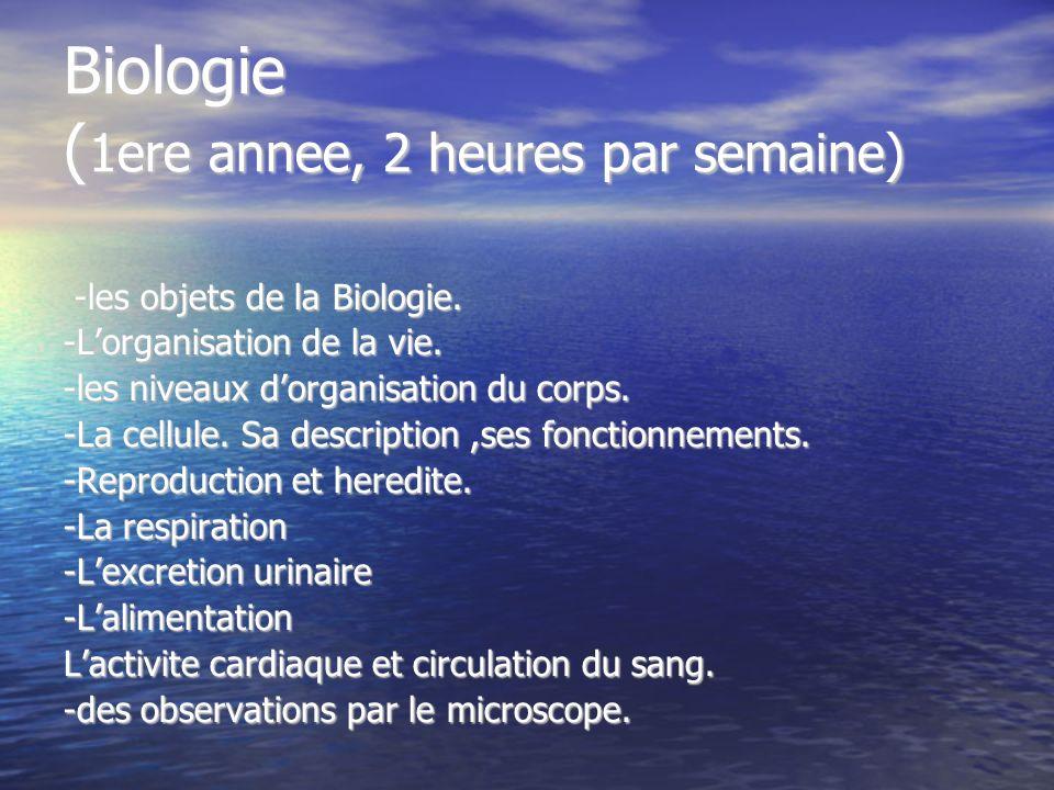 Biologie (1ere annee, 2 heures par semaine)