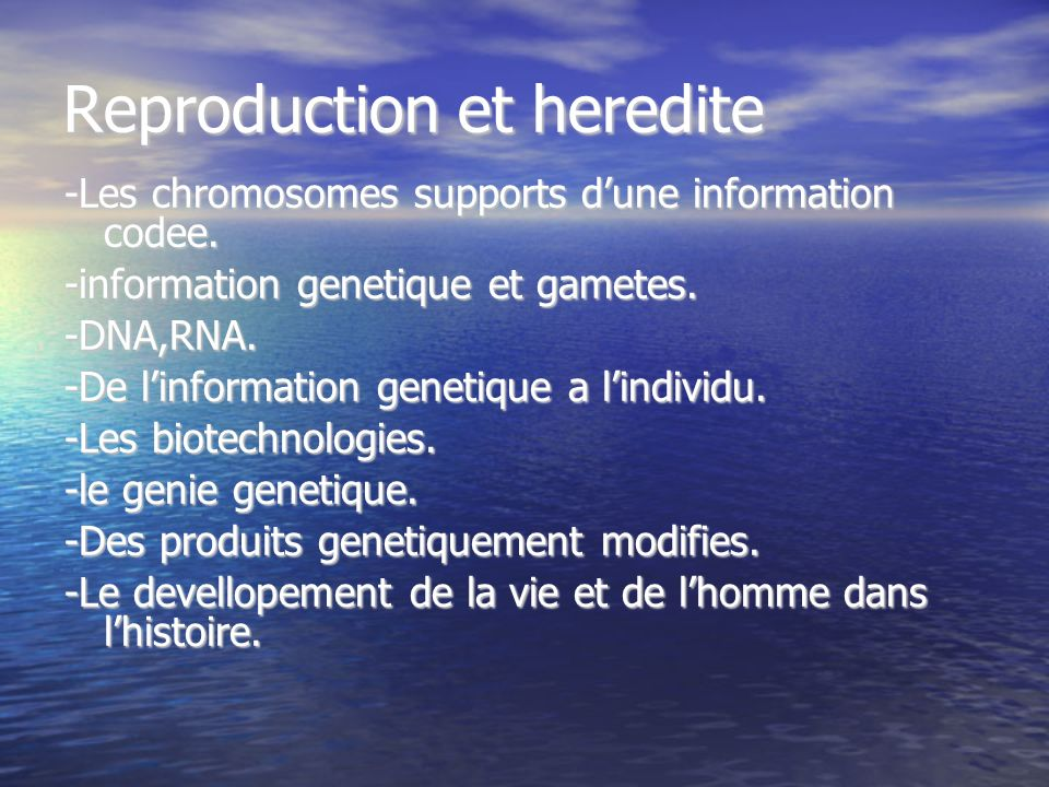 Reproduction et heredite