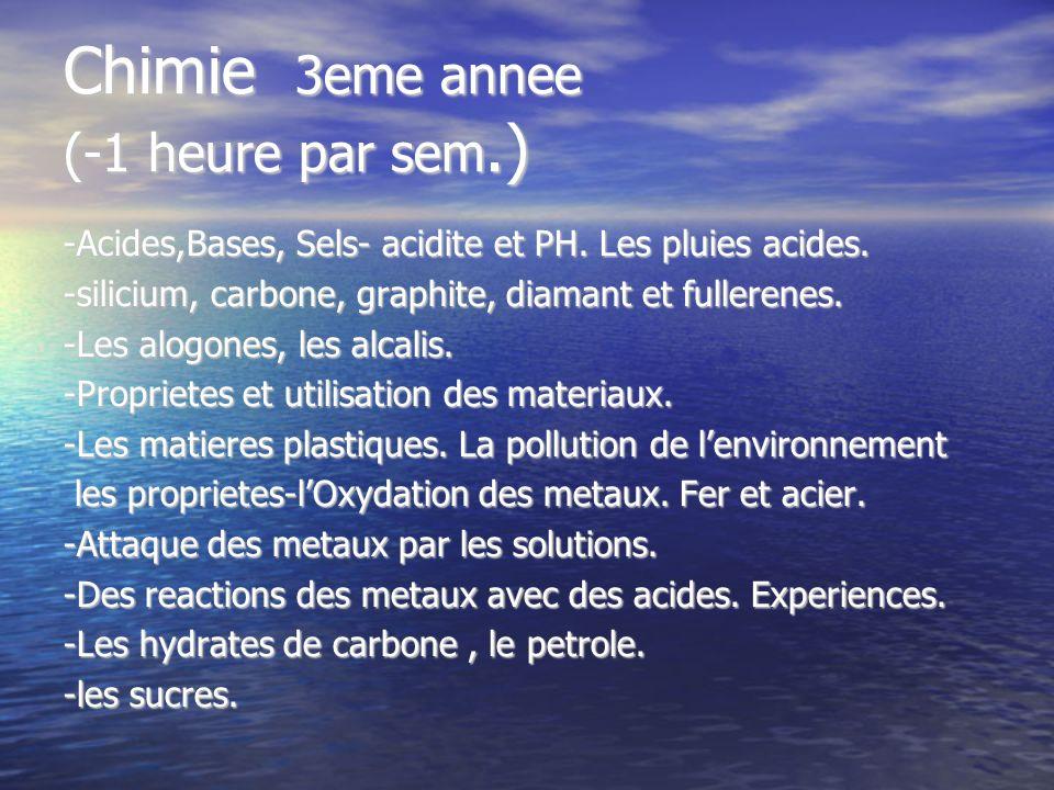 Chimie 3eme annee (-1 heure par sem.)