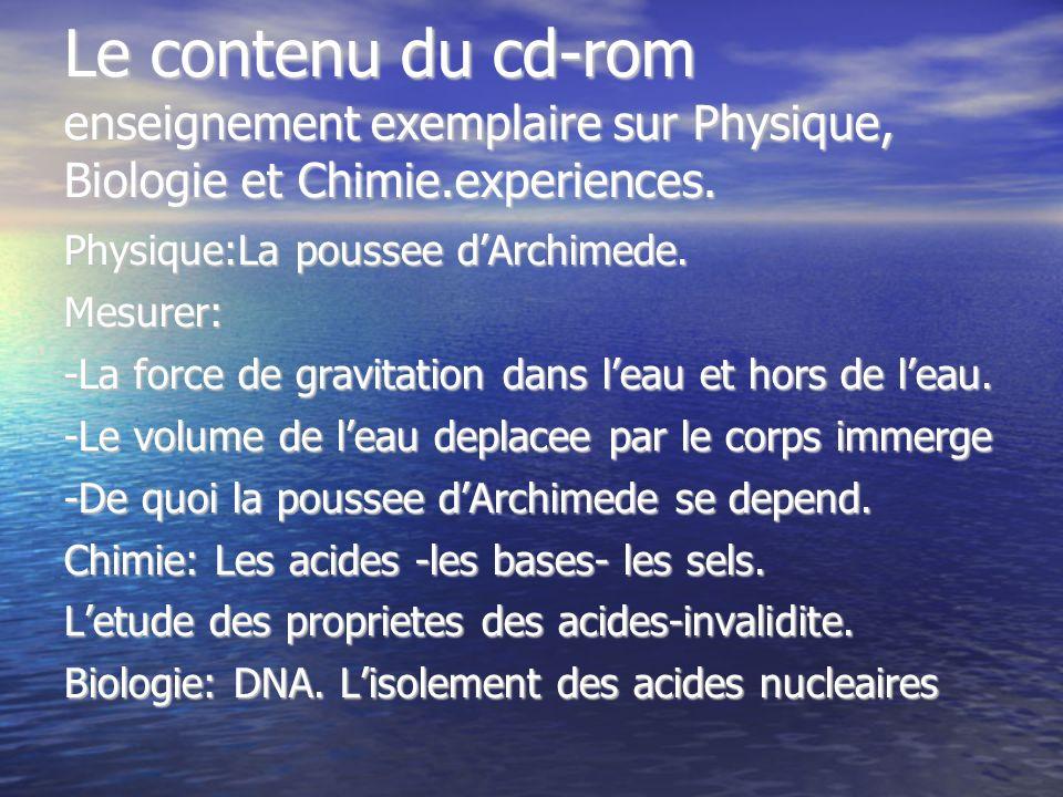 Le contenu du cd-rom enseignement exemplaire sur Physique, Biologie et Chimie.experiences.