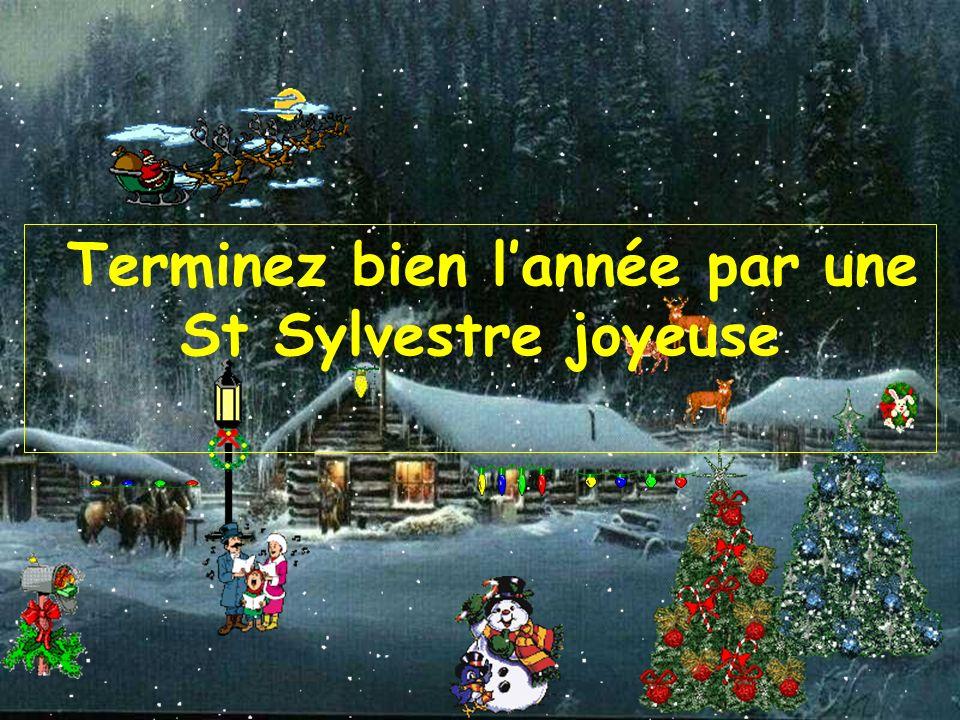 Terminez bien l'année par une St Sylvestre joyeuse