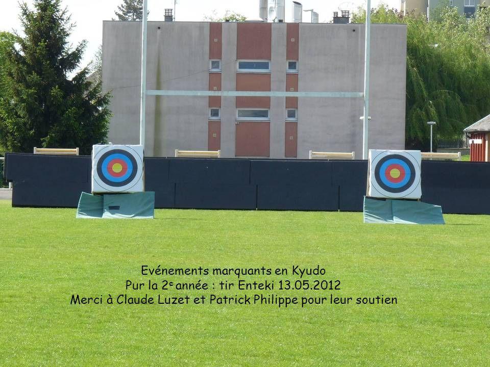 Evénements marquants en Kyudo Pur la 2e année : tir Enteki 13.05.2012