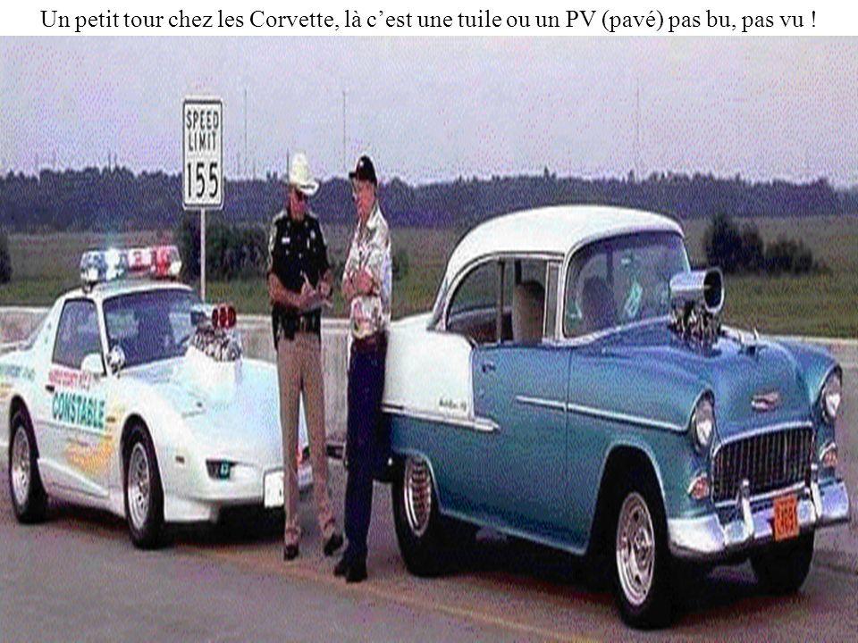 Un petit tour chez les Corvette, là c'est une tuile ou un PV (pavé) pas bu, pas vu !