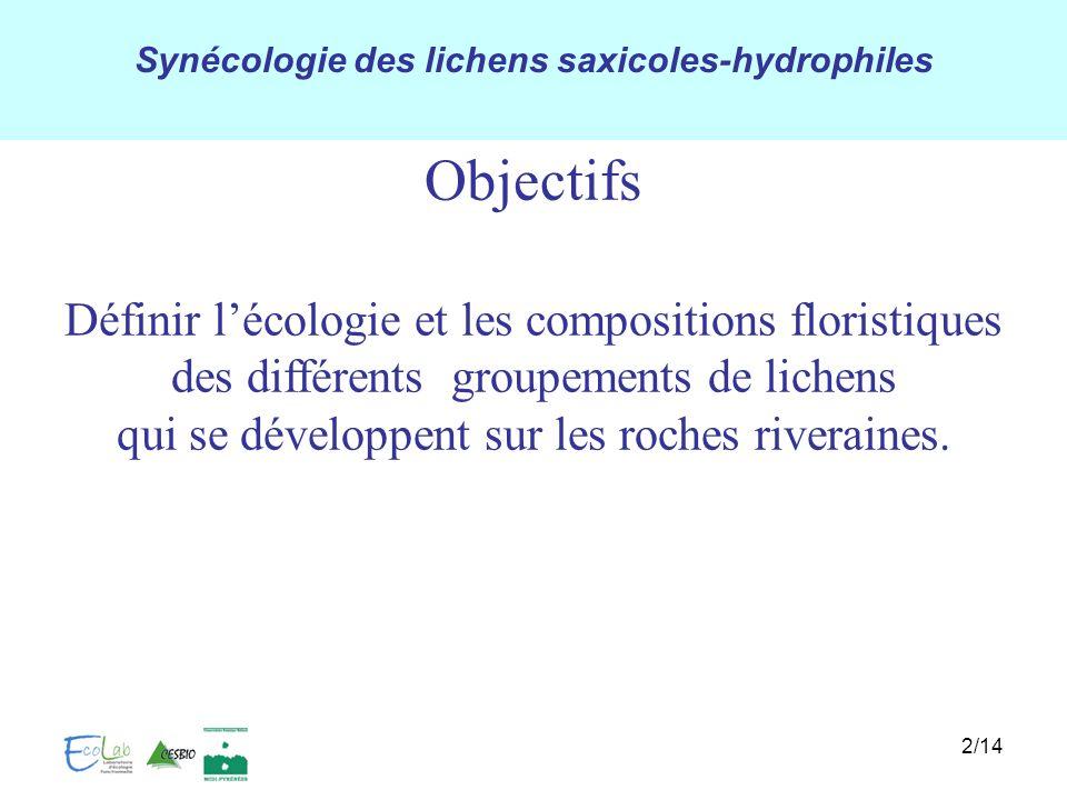 Objectifs Définir l'écologie et les compositions floristiques