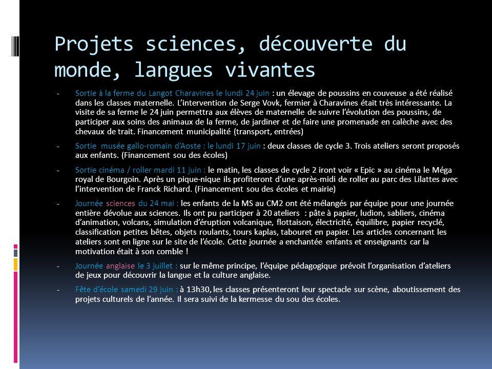 Projets sciences, découverte du monde, langues vivantes