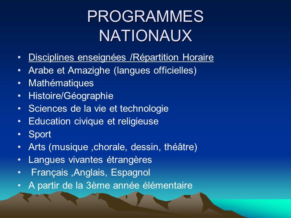 PROGRAMMES NATIONAUX Disciplines enseignées /Répartition Horaire
