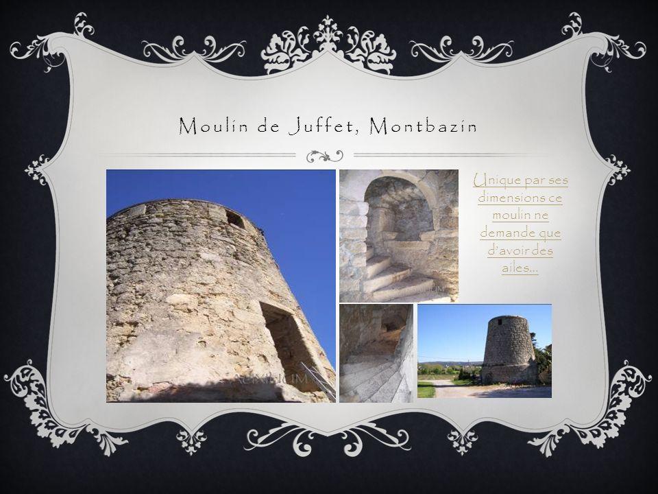 Moulin de Juffet, Montbazin
