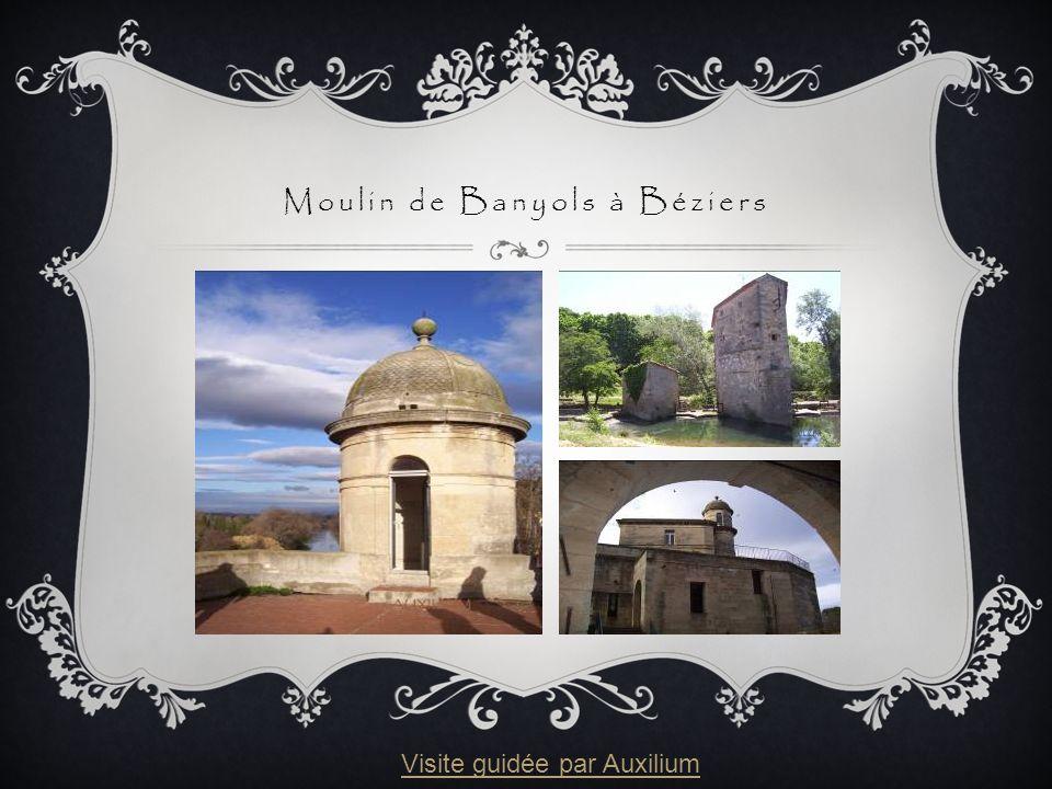 Moulin de Banyols à Béziers