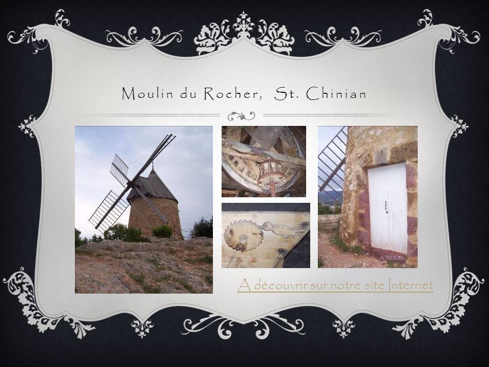 Moulin du Rocher, St. Chinian