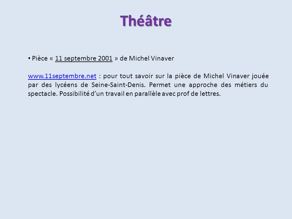 Théâtre Pièce « 11 septembre 2001 » de Michel Vinaver