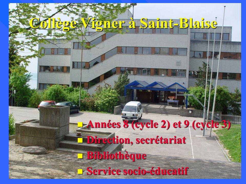 Collège Vigner à Saint-Blaise