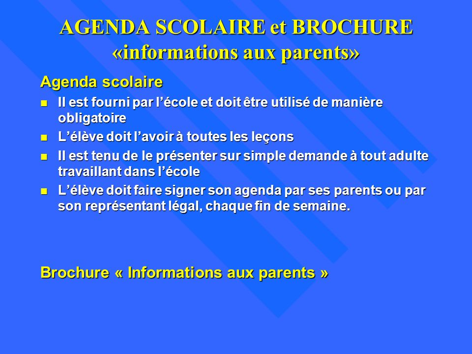 AGENDA SCOLAIRE et BROCHURE «informations aux parents»