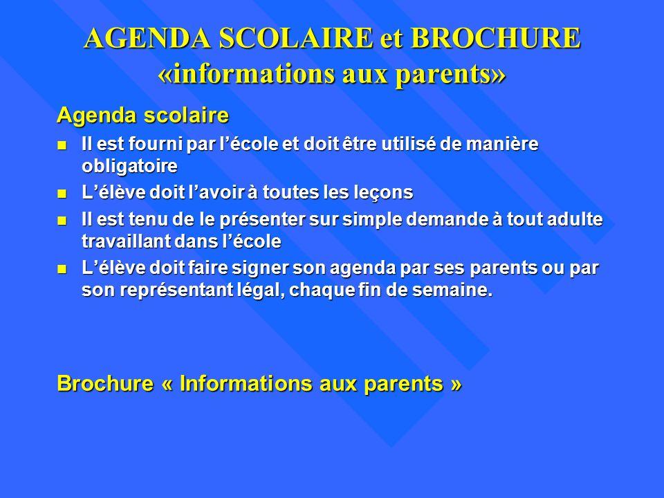 AGENDA SCOLAIRE et BROCHURE «informations aux parents»