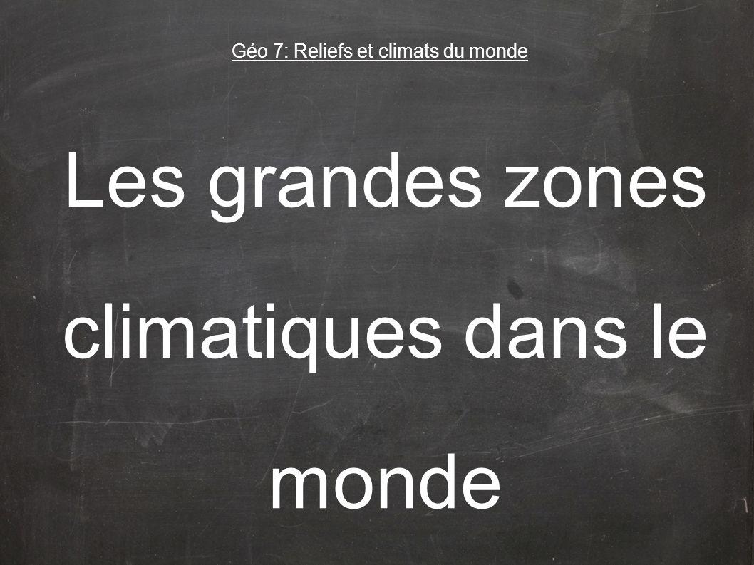 Géo 7: Reliefs et climats du monde
