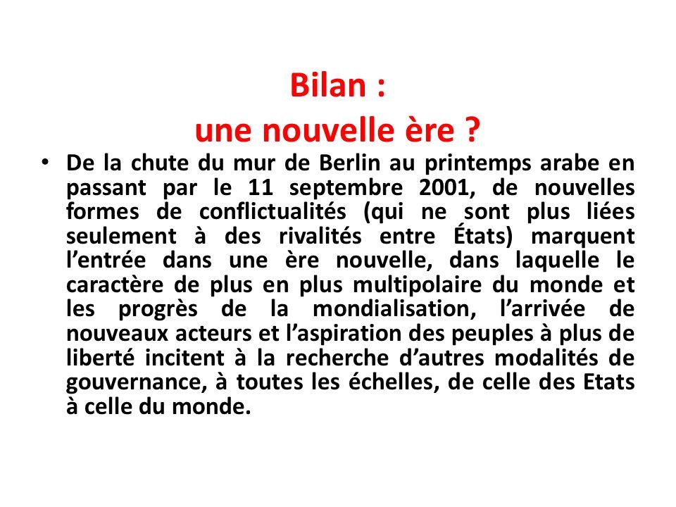 Bilan : une nouvelle ère