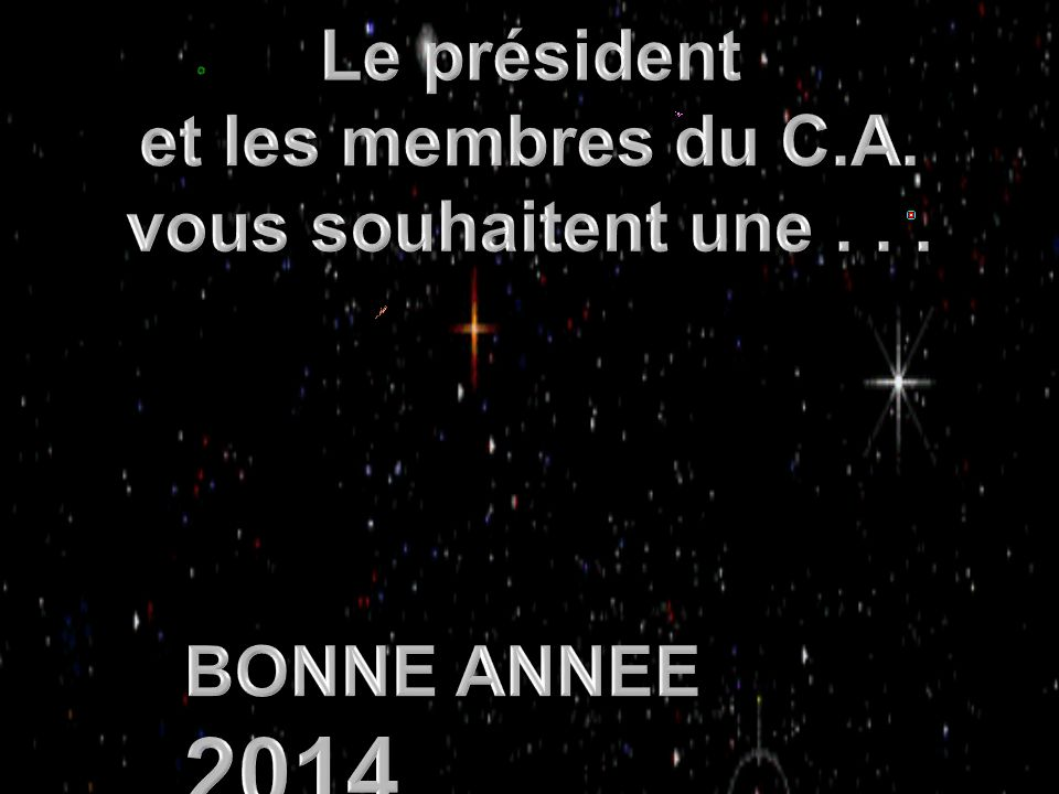 BONNE ANNEE 2014 BONNE ANNEE 2014 BONNE ANNEE 2014 BONNE ANNEE 2014