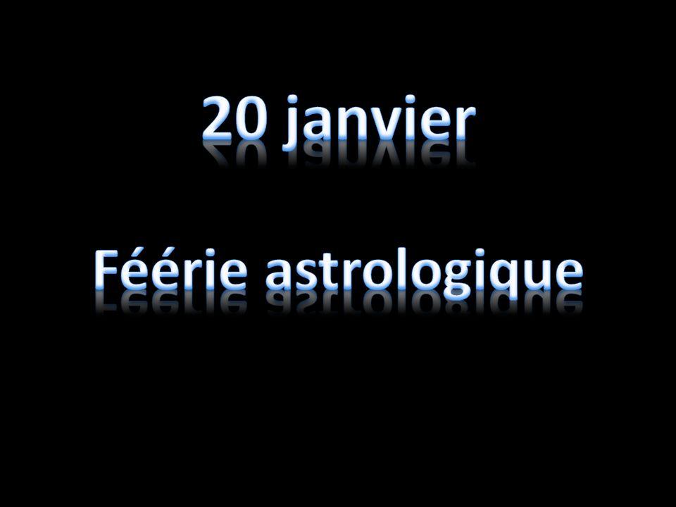20 janvier Féérie astrologique