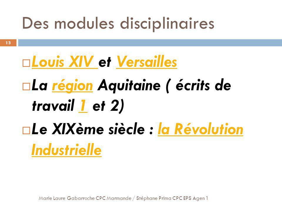 Des modules disciplinaires