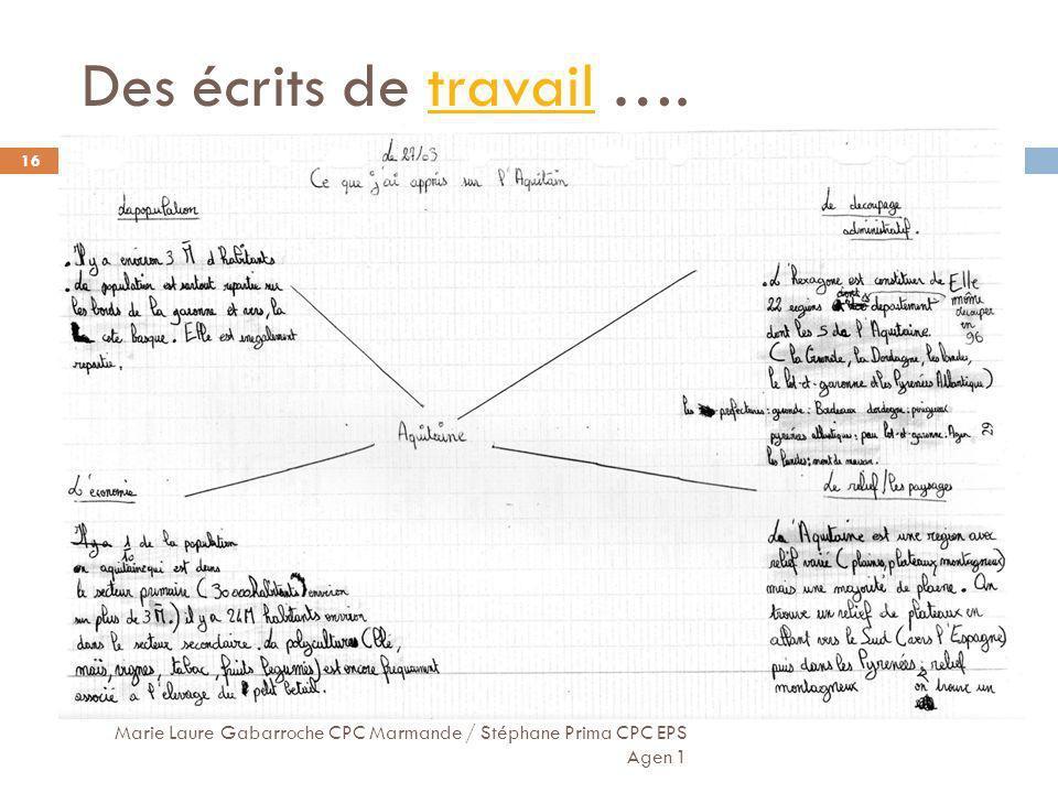 Des écrits de travail …. Marie Laure Gabarroche CPC Marmande / Stéphane Prima CPC EPS Agen 1