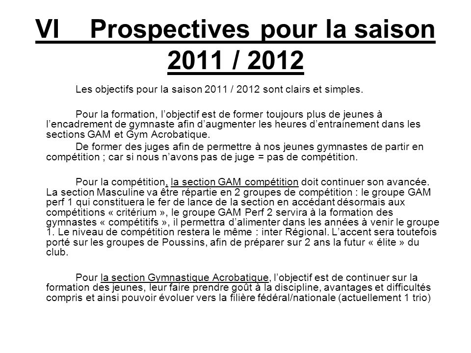 VI Prospectives pour la saison 2011 / 2012