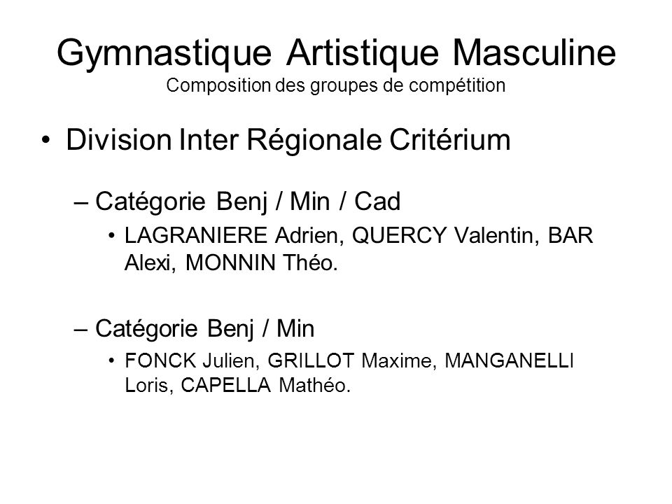Gymnastique Artistique Masculine Composition des groupes de compétition