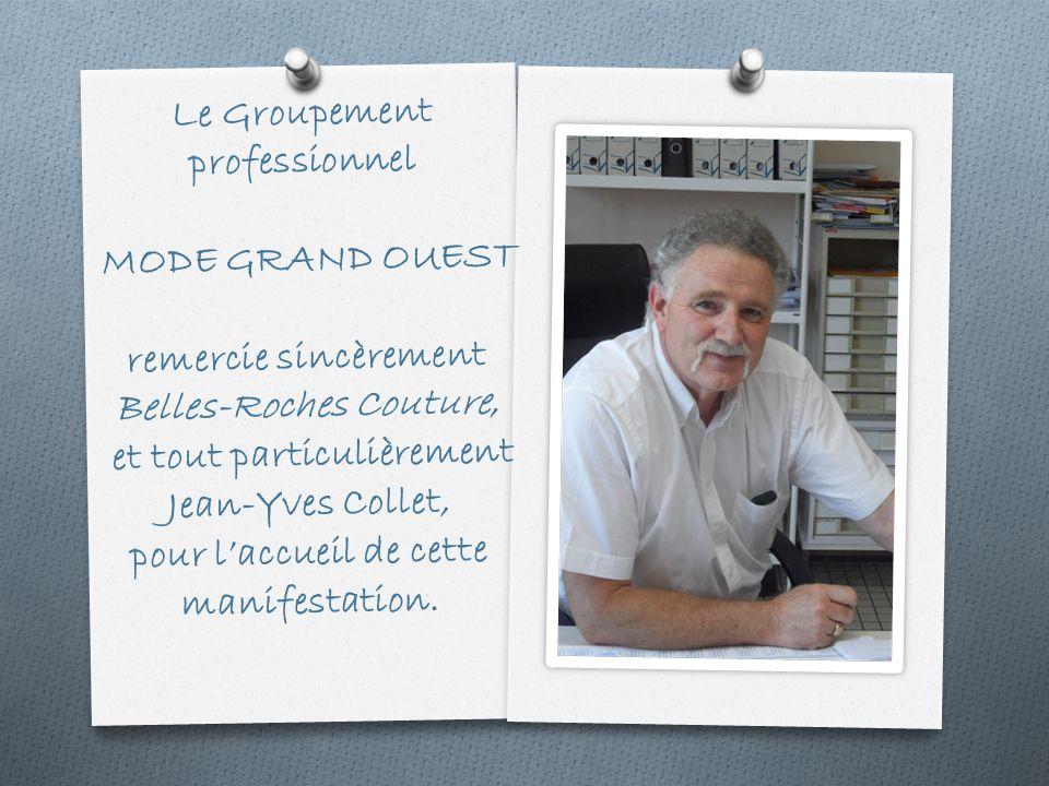 Le Groupement professionnel MODE GRAND OUEST remercie sincèrement Belles-Roches Couture, et tout particulièrement Jean-Yves Collet, pour l'accueil de cette manifestation.