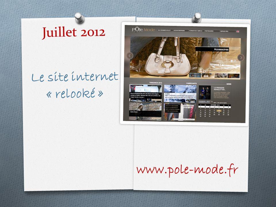 Juillet 2012 Le site internet « relooké »