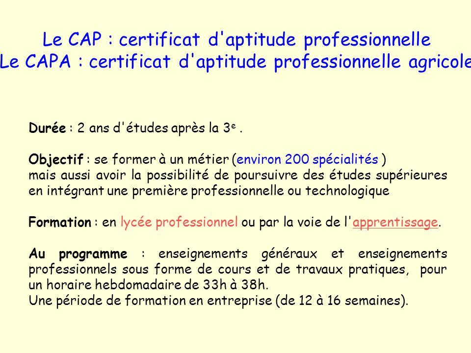 Le CAP : certificat d aptitude professionnelle Le CAPA : certificat d aptitude professionnelle agricole
