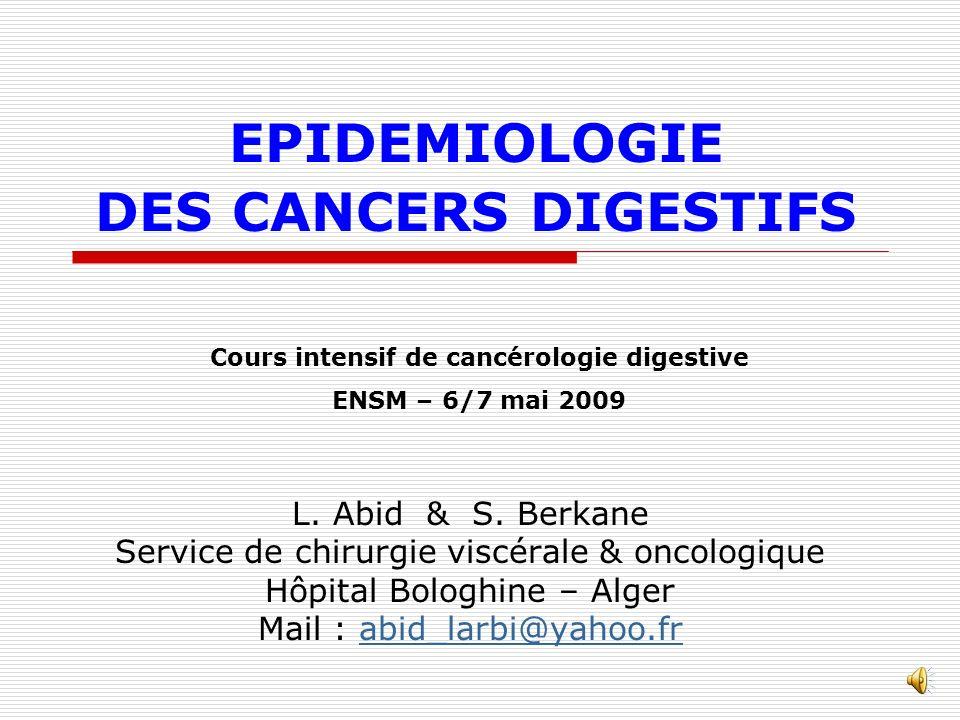 EPIDEMIOLOGIE DES CANCERS DIGESTIFS
