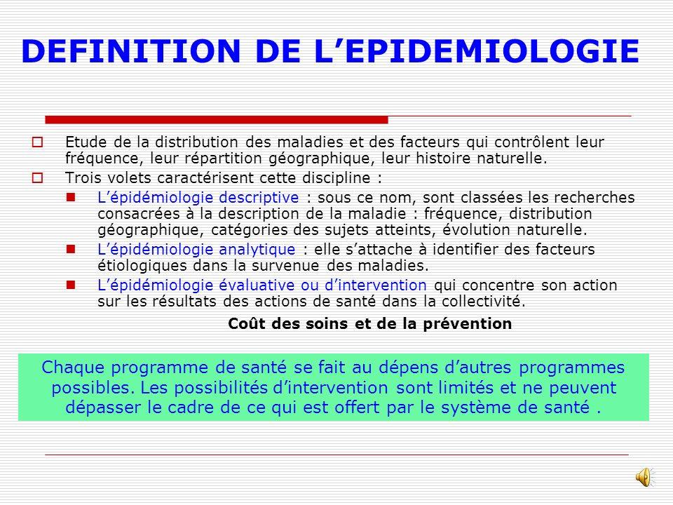DEFINITION DE L'EPIDEMIOLOGIE