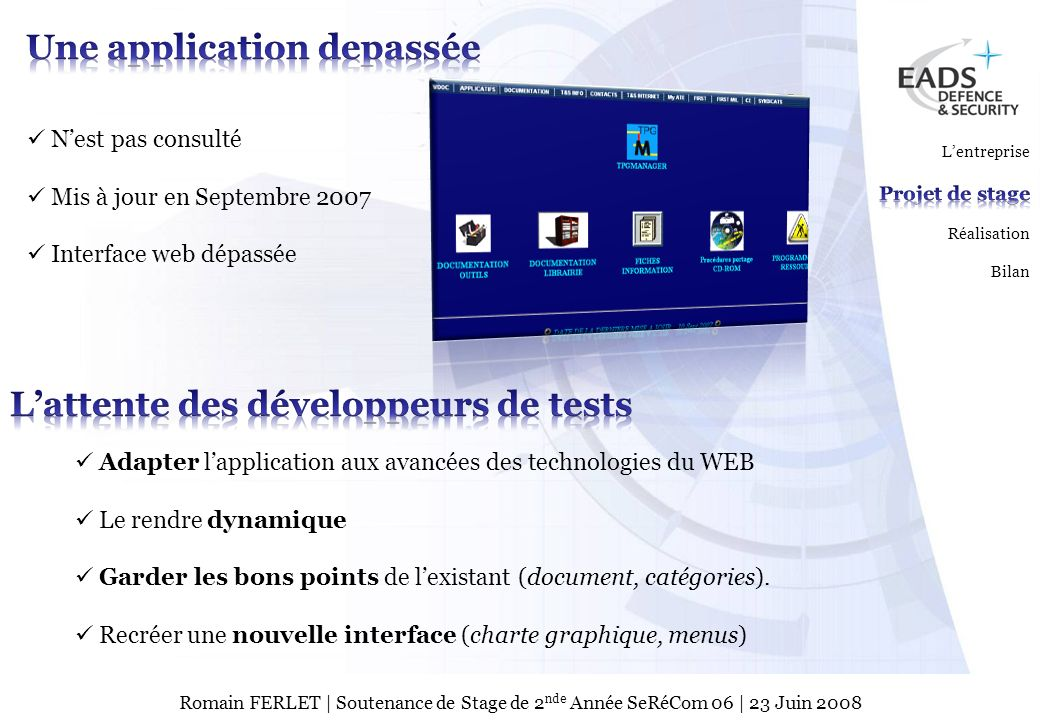 Une application depassée