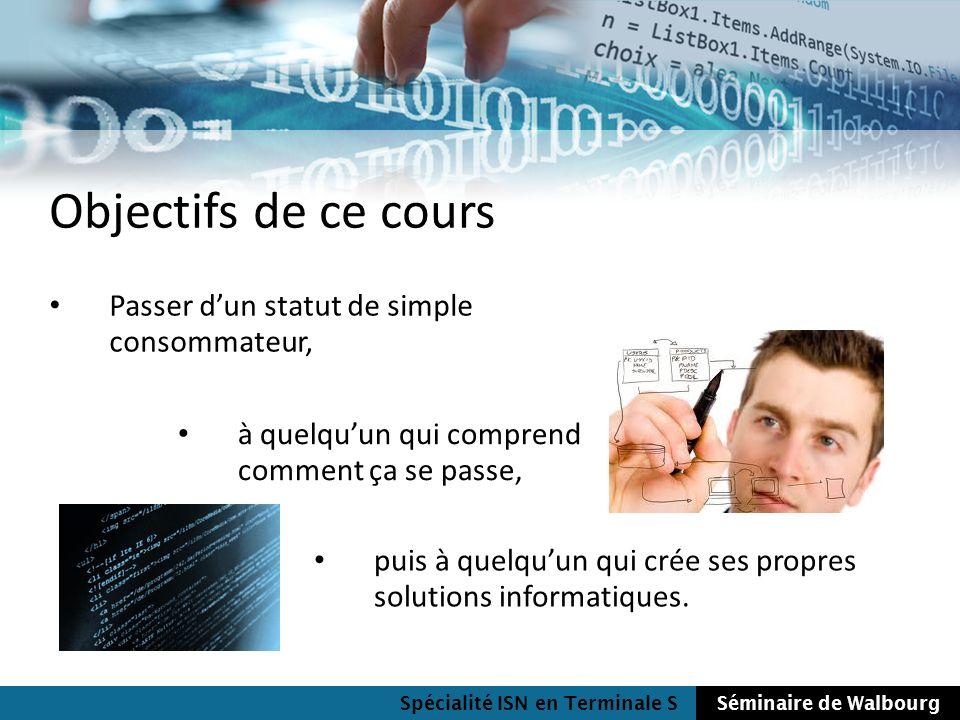 Objectifs de ce cours Passer d'un statut de simple consommateur,