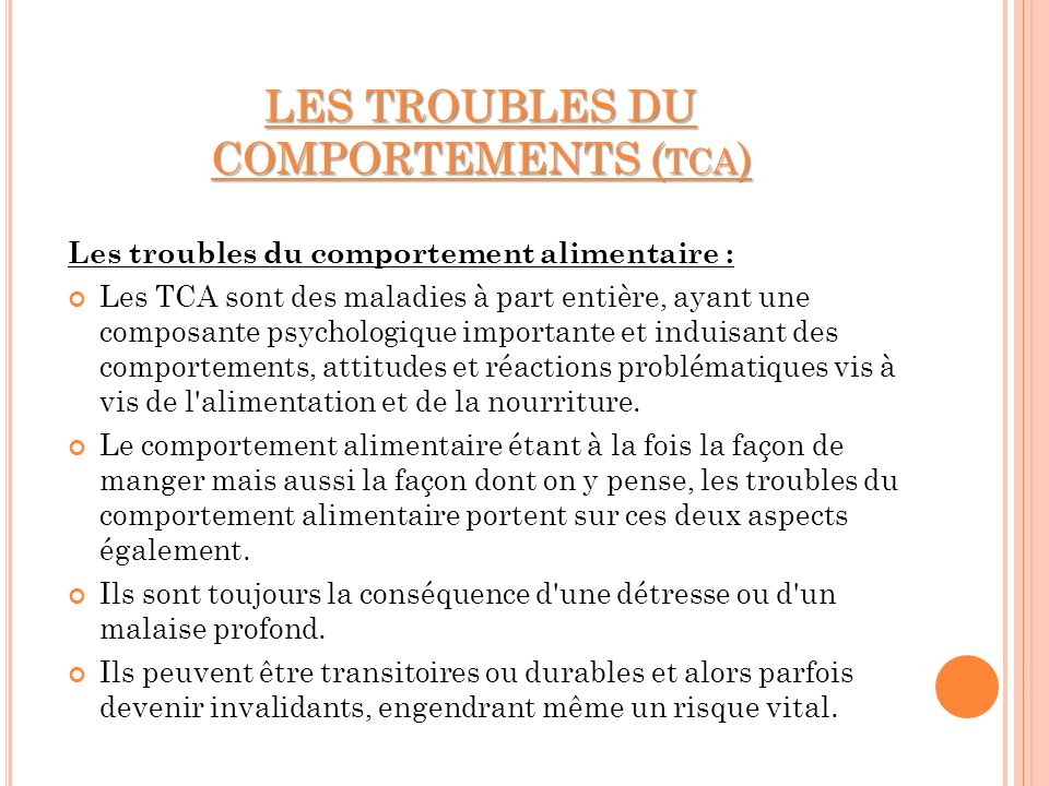 LES TROUBLES DU COMPORTEMENTS (tca)