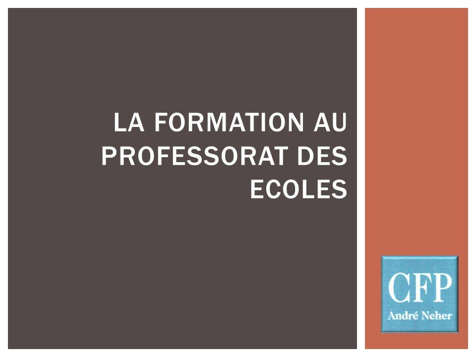 LA FORMATION AU PROFESSORAT DES ECOLES