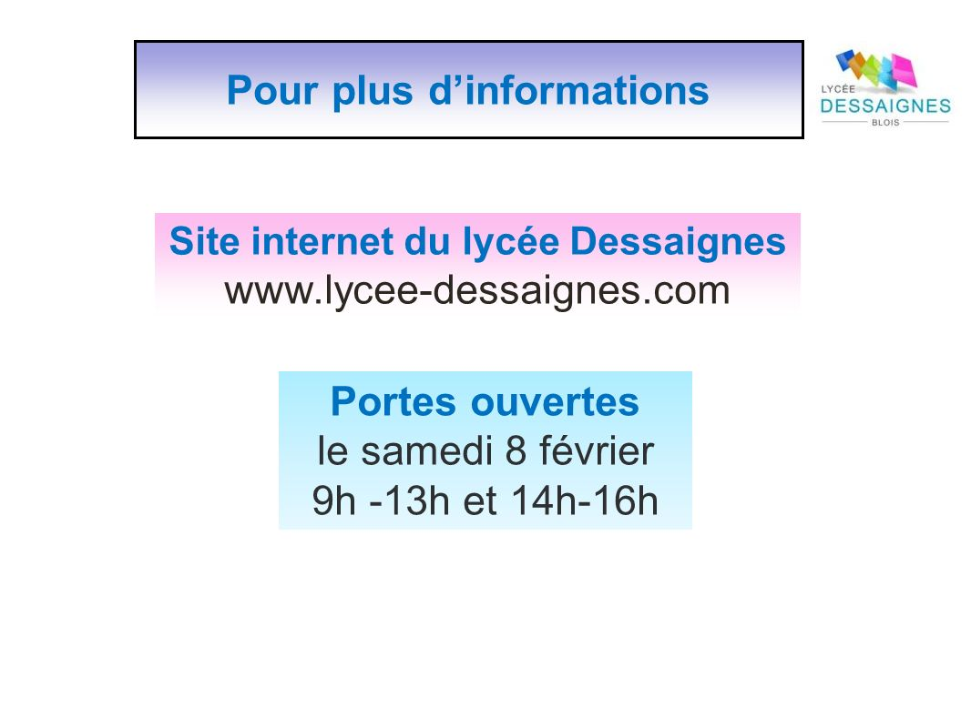 Pour plus d'informations Site internet du lycée Dessaignes
