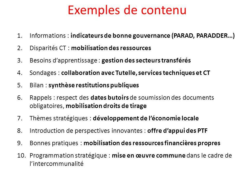 Exemples de contenu Informations : indicateurs de bonne gouvernance (PARAD, PARADDER…) Disparités CT : mobilisation des ressources.
