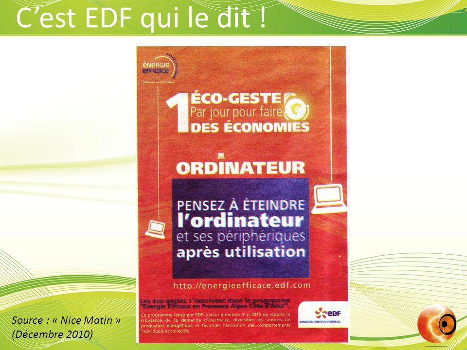 C'est EDF qui le dit ! Source : « Nice Matin » (Décembre 2010)